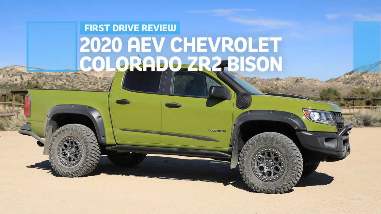 112 AEV Chevrolet Colorado ZR12 Bison First Drive Review: Going ..